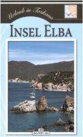 Insel Elba. Ediz. tedesca