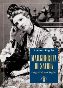Copertina di 'Margherita di Savoia. I segreti di una regina.'