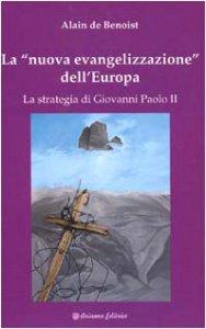Copertina di 'La nuova evangelizzazione dell'Europa'