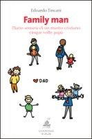 Family man. Diario semiserio di un marito cristiano, cinque volte papà - Edoardo Tincani