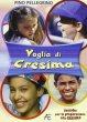 Voglia di Cresima - Sussidio per la preparazione alla Cresima