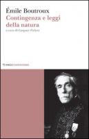 Contingenza e leggi della natura - Boutroux Emile