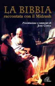 Copertina di 'La Bibbia raccontata con il Midrash'