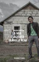 La mia esagerata famiglia rom - Nicolae Valeriu