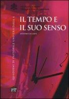 Il tempo e il suo senso - Cecchini Antonio