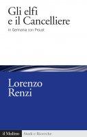 Gli elfi e il Cancelliere - Lorenzo Renzi