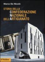 Storia della confederazione nazionale artigianato - De Nicolò Marco