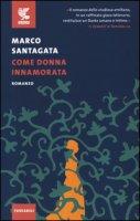Come donna innamorata - Santagata Marco