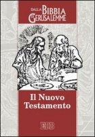 Il Nuovo Testamento. Da «La Bibbia di Gerusalemme»