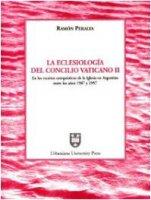 La ecclesiología del Concilio Vaticano II en los escritos catequísticos de la iglesia en Argentina entre los años 1987 y 1997 - Peralta Ramón
