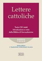 Lettere cattoliche Testo CEI 2008 - Roberto Reggi