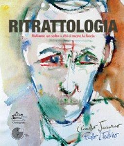 Copertina di 'Ritrattologia. Ridiamo un volto a chi ci mette la faccia'