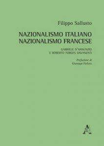 Copertina di 'Nazionalismo italiano, nazionalismo francese. Gabriele D'Annunzio e Roberto Forges Davanzati'