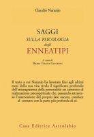 Saggi sulla psicologia degli enneatipi - Naranjo Claudio