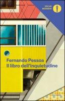 Il libro dell'inquietudine - Pessoa Fernando