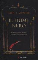 Il fiume nero - Cooper Paul