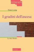 I gradini dell'ascesa - Mauro Laeng
