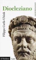 Diocleziano - Carlà-Uhink Filippo