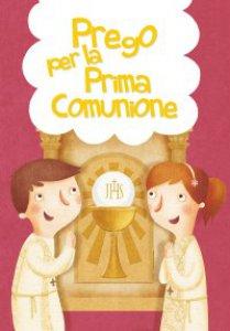 Copertina di 'Prego per la Prima Comunione'