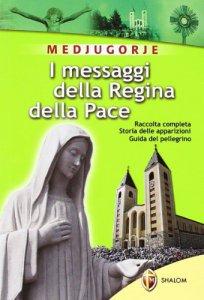 Copertina di 'I messaggi della regina della pace'