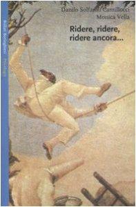 Copertina di 'Ridere, ridere, ridere ancora... Il riso e l'umorismo nelle relazioni familiari e in psicoterapia della famiglia'
