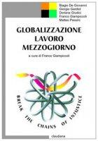 Globalizzazione, lavoro, Mezzogiorno