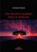 Un nuovo albero per la papessa - Vagge Chiara