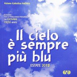 Copertina di 'Il cielo è sempre più blu. Estate 2012'