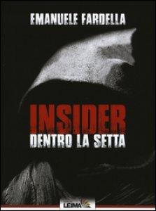 Copertina di 'Insider. Dentro la setta'