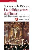 La politica estera dell'Italia - Paolo Cacace, Giuseppe Mammarella