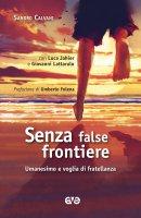 Senza false frontiere - Sandro Calvani, Giovanni Lattarulo, Luca Jahier, Umberto Folena