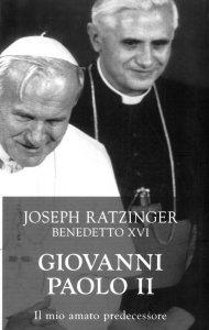 Copertina di 'Giovanni Paolo II Il mio amato predecessore'