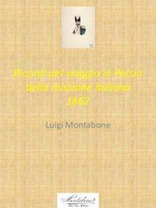 Copertina di 'Ricordi del viaggio in Persia della missione italiana 1862'