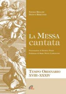 Copertina di 'La messa cantata. Spartiti'