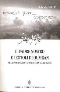Copertina di 'Il Padre nostro e i Rotoli di Qumran nel lavoro scientifico di Jean Carmignac'