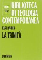 La trinità (BTC 102) - Rahner Karl