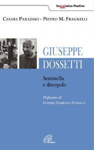 Copertina di 'Giuseppe Dossetti. Sentinella e discepolo'