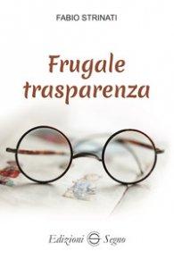 Copertina di 'Frugale trasparenza'