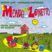 Il mondo nello zainetto - Loriana Lana, Mariliana Montereale