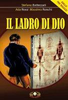 Il Ladro di Dio - Ronchi Massimo