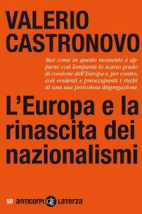 Copertina di 'L'Europa e la rinascita dei nazionalismi'