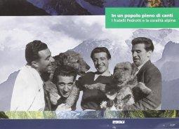 Copertina di 'In un popolo pieno di canti. I fratelli Pedrotti e la coralità alpina.'