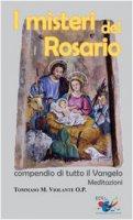 I misteri del Rosario - Violante Tommaso