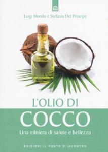 Copertina di 'L' olio di cocco. Una miniera di salute e bellezza'