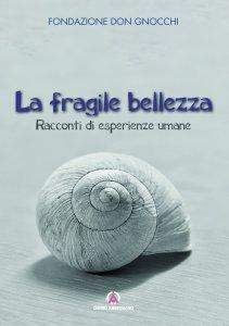 Copertina di 'La fragile bellezza'
