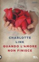 Quando l'amore non finisce - Link Charlotte