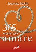 365 motivi per amare - Maurizio Mirilli