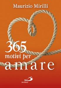 Copertina di '365 motivi per amare'