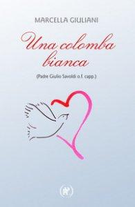 Copertina di 'Una colomba bianca'