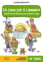 Un pane per il cammino - Claudio Rugolotto